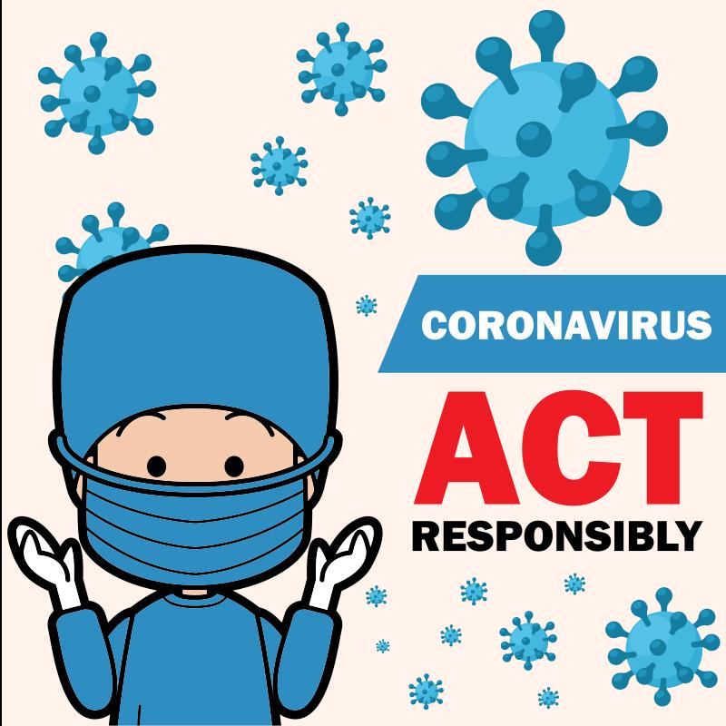 Corona Virus - seid verantwortungsvoll